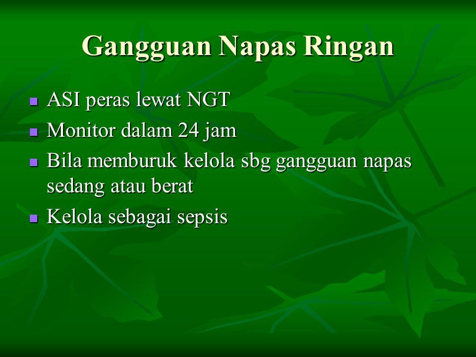 Gangguan Napas Ringan ASI peras lewat NGT Monitor dalam 24 jam