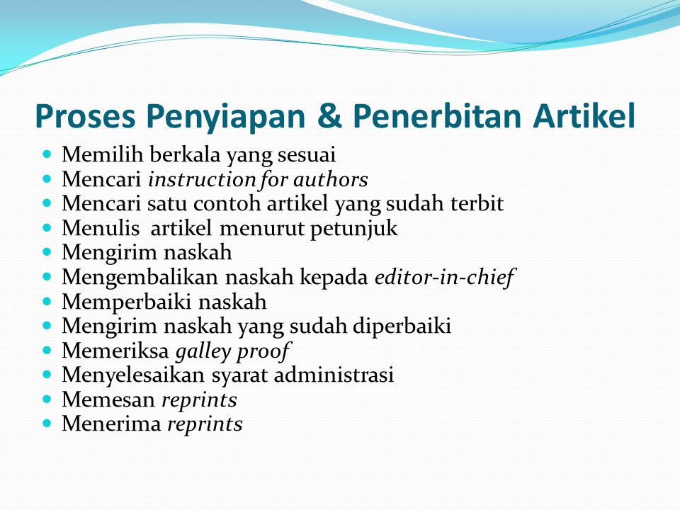 Proses Penyiapan & Penerbitan Artikel