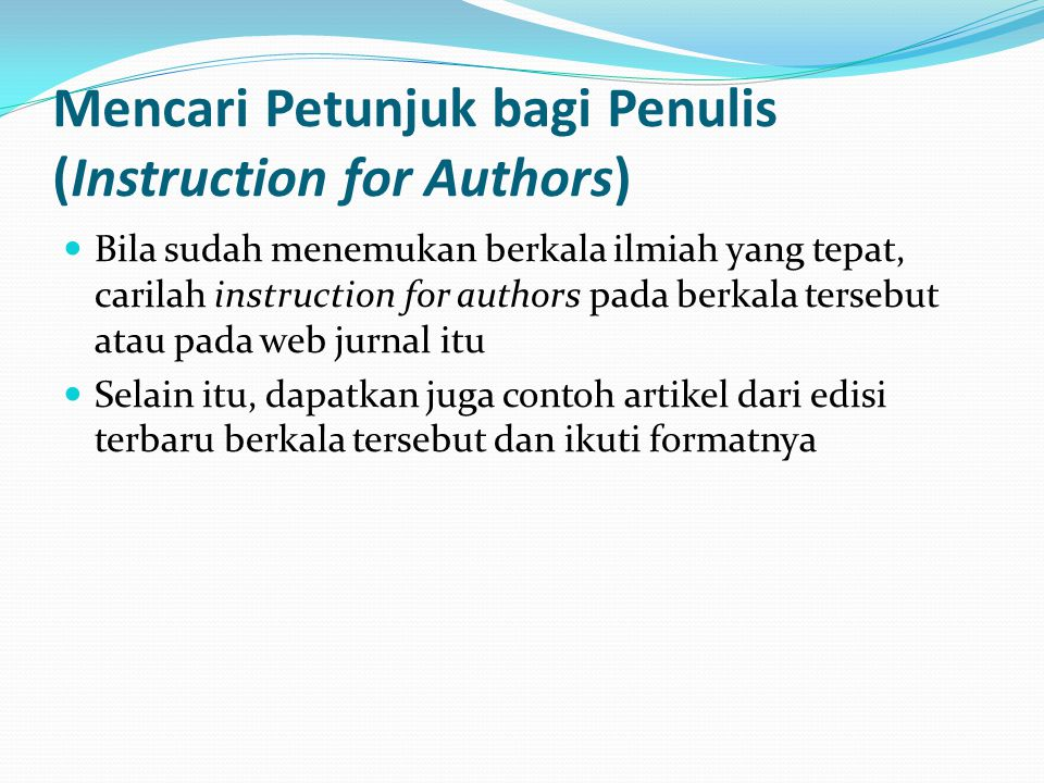 Mencari Petunjuk bagi Penulis (Instruction for Authors)