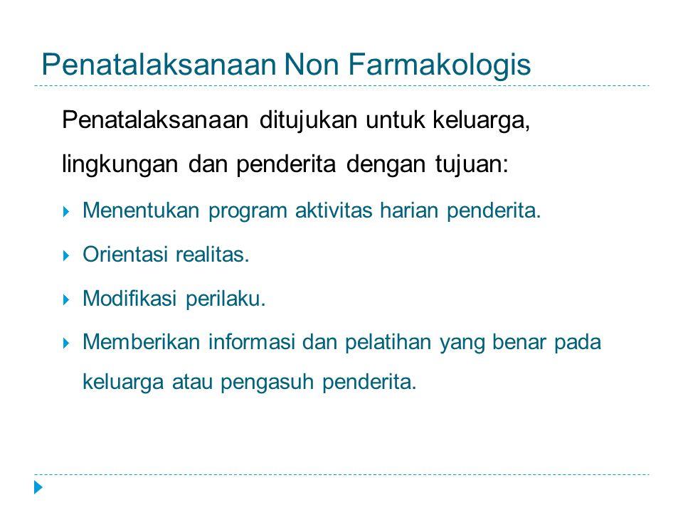 Penatalaksanaan Non Farmakologis