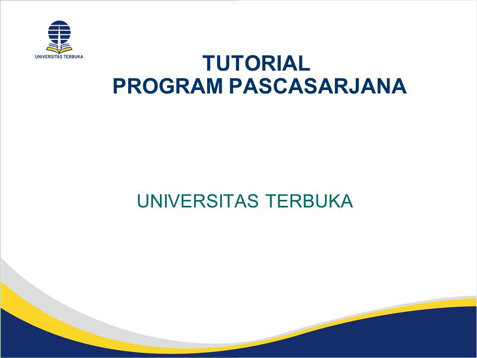 TUTORIAL PROGRAM PASCASARJANA