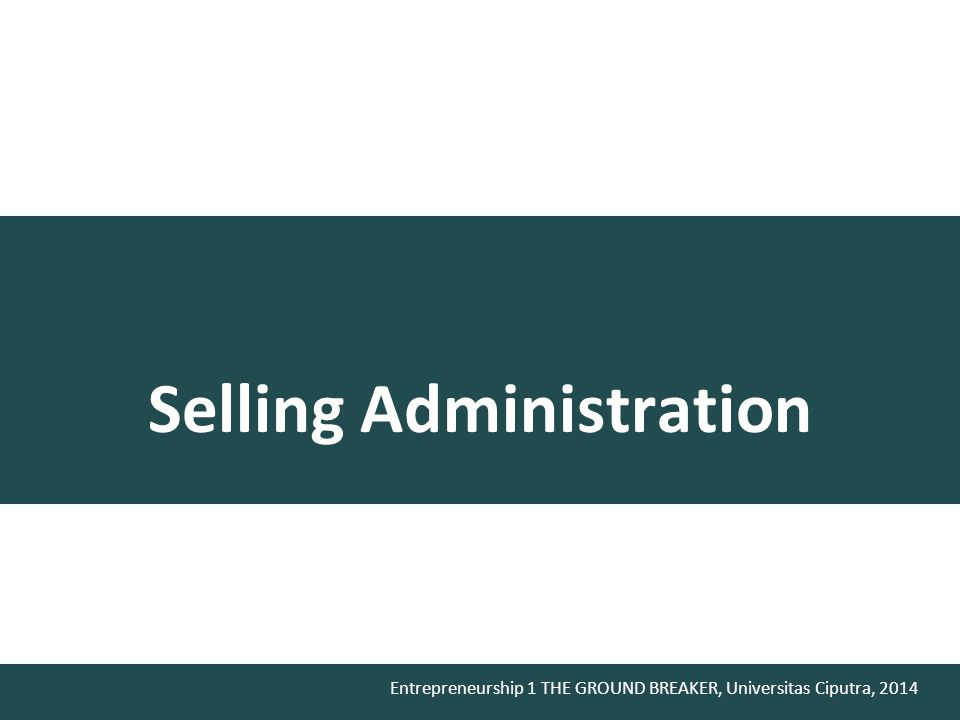 Selling Administration