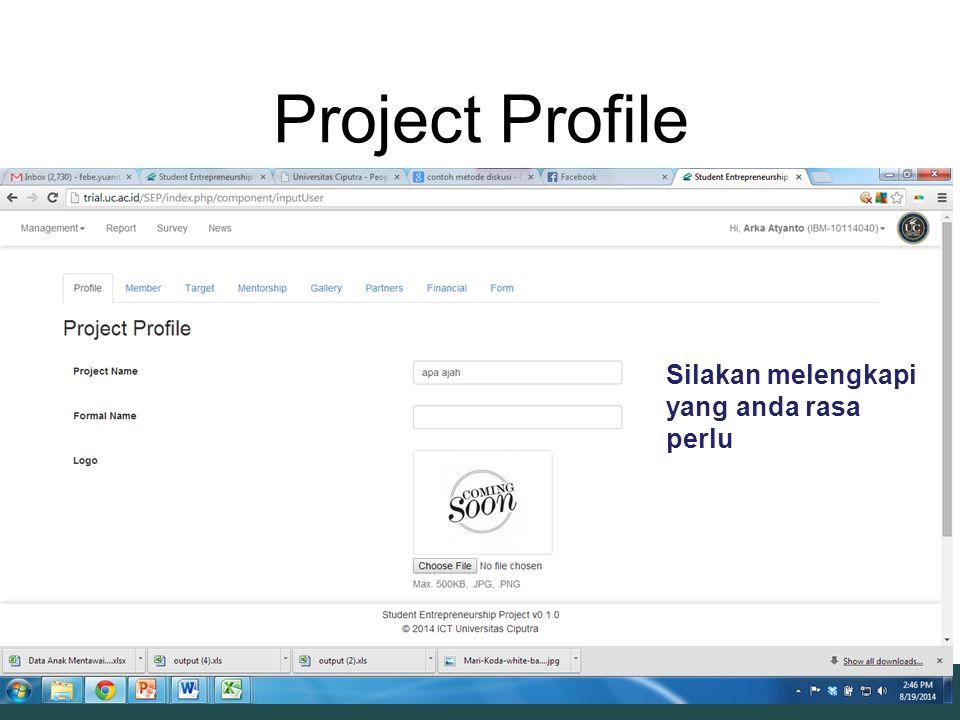 Project Profile Silakan melengkapi yang anda rasa perlu