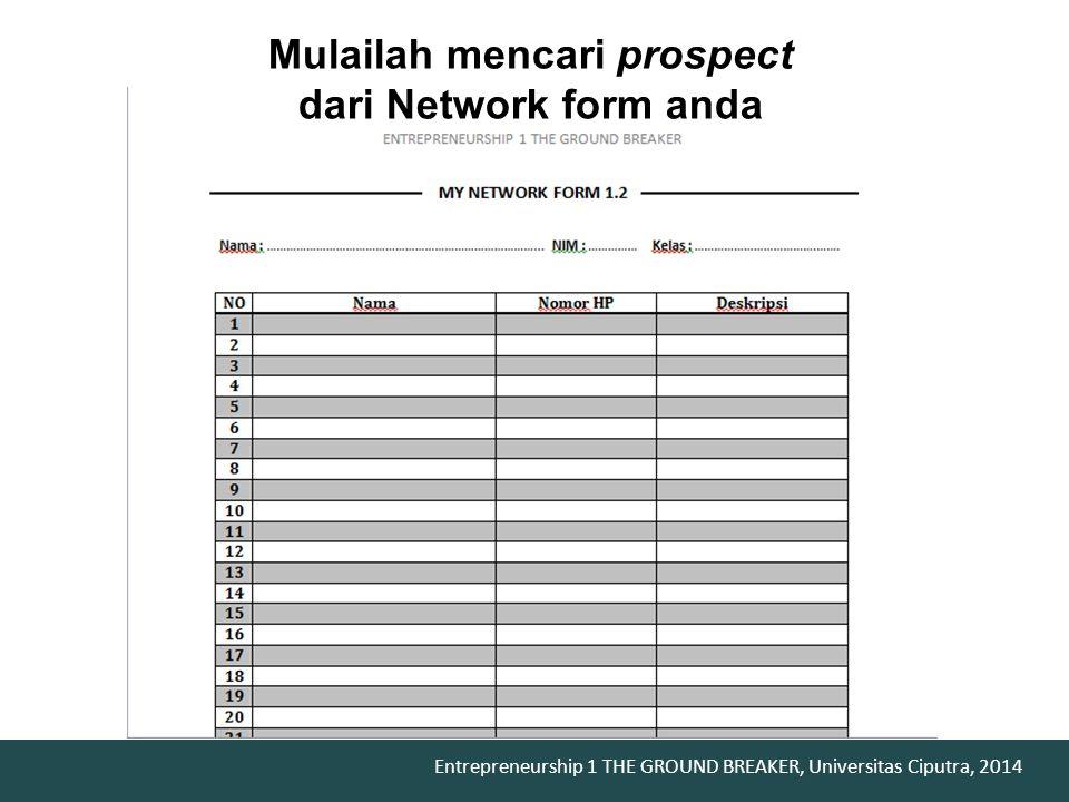 Mulailah mencari prospect dari Network form anda