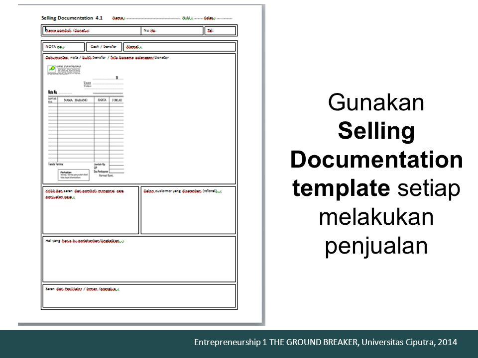 Gunakan Selling Documentation template setiap melakukan penjualan