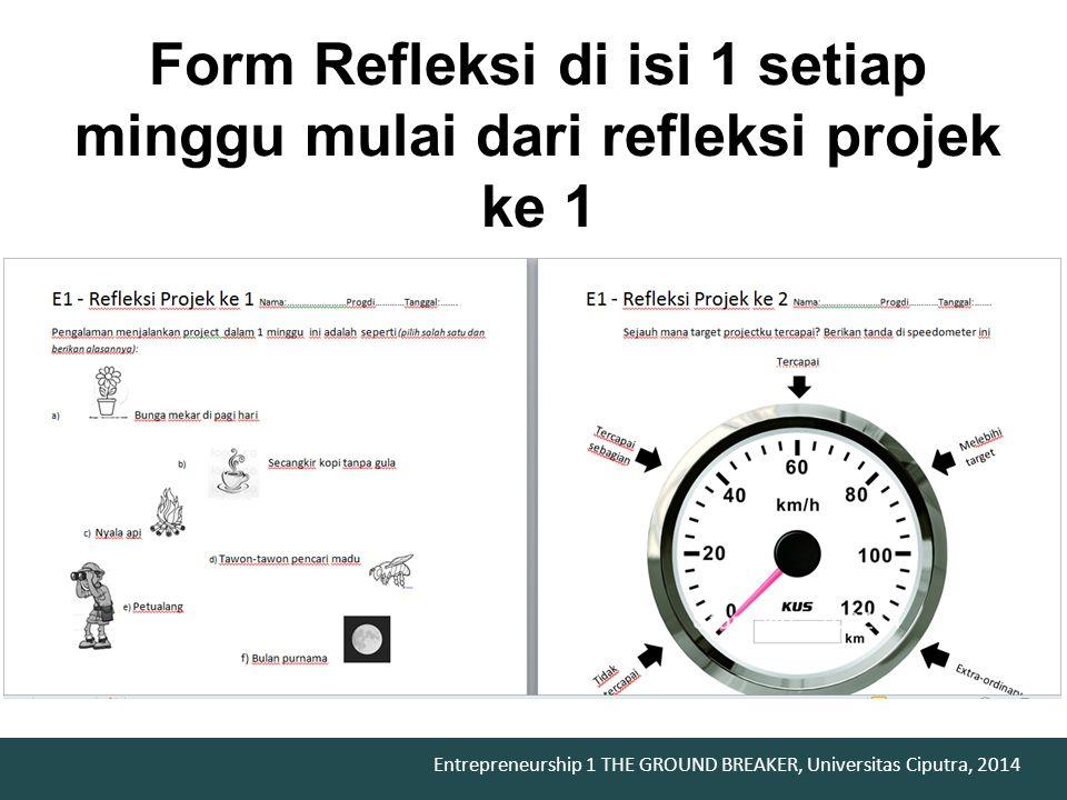Form Refleksi di isi 1 setiap minggu mulai dari refleksi projek ke 1