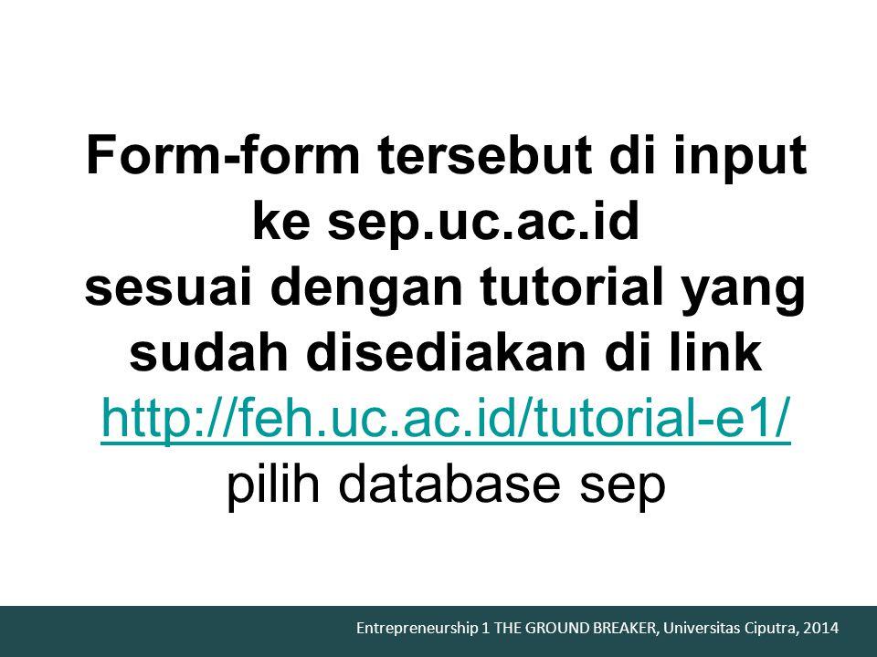 Form-form tersebut di input ke sep. uc. ac