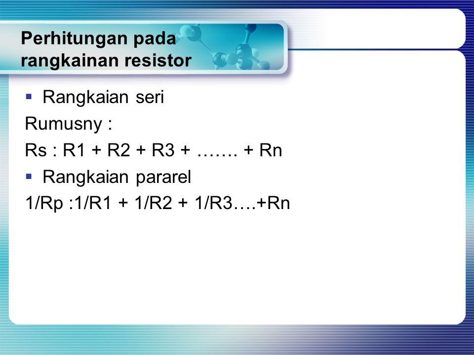 Perhitungan pada rangkainan resistor