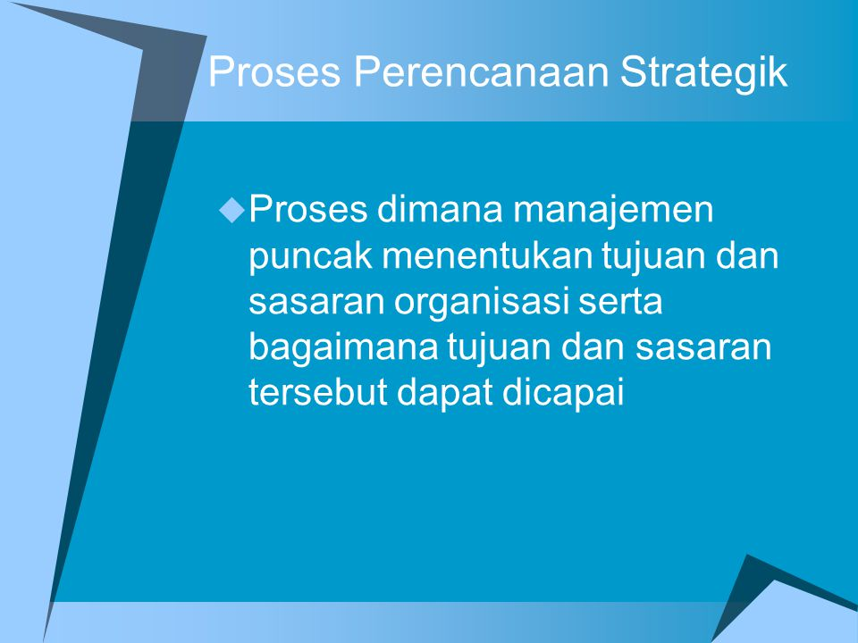 Proses Perencanaan Strategik