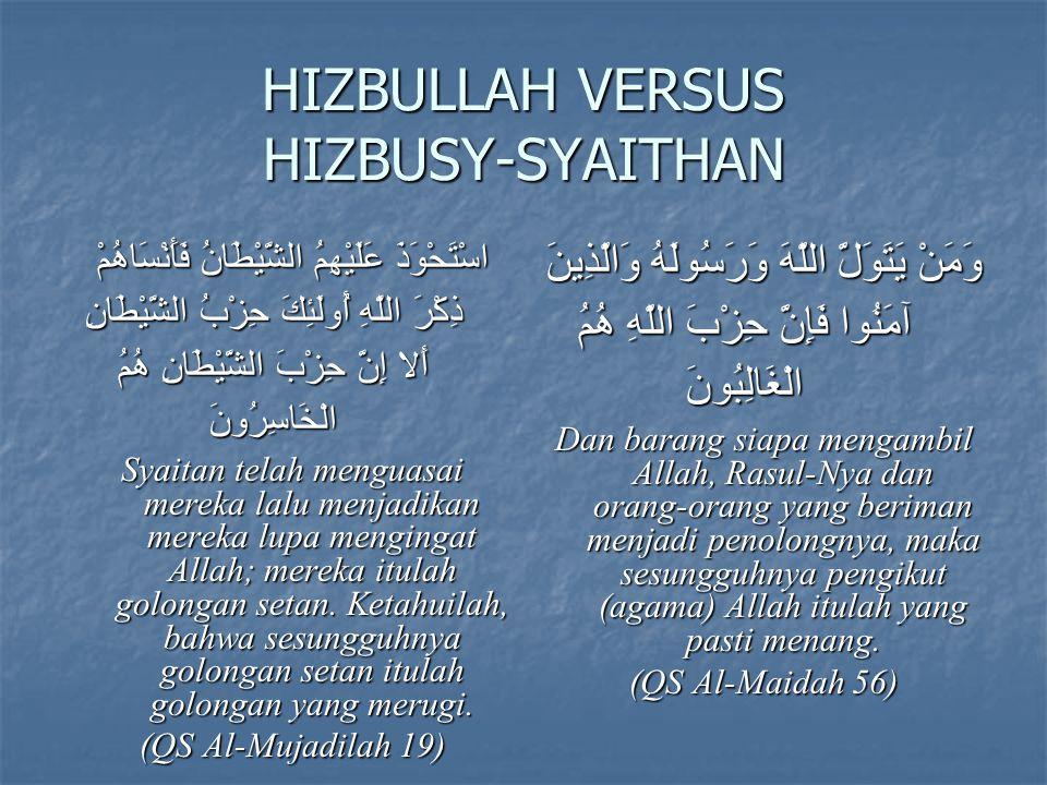 HIZBULLAH VERSUS HIZBUSY-SYAITHAN