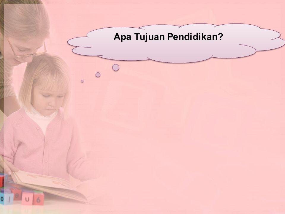 Apa Tujuan Pendidikan