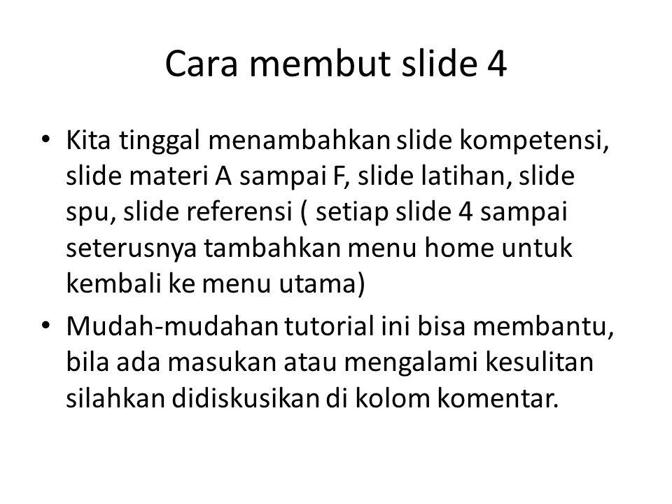 Cara membut slide 4