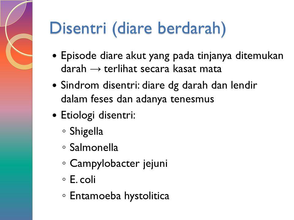 Disentri (diare berdarah)