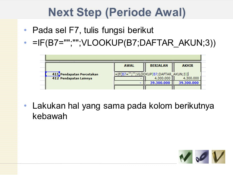 Next Step (Periode Awal)