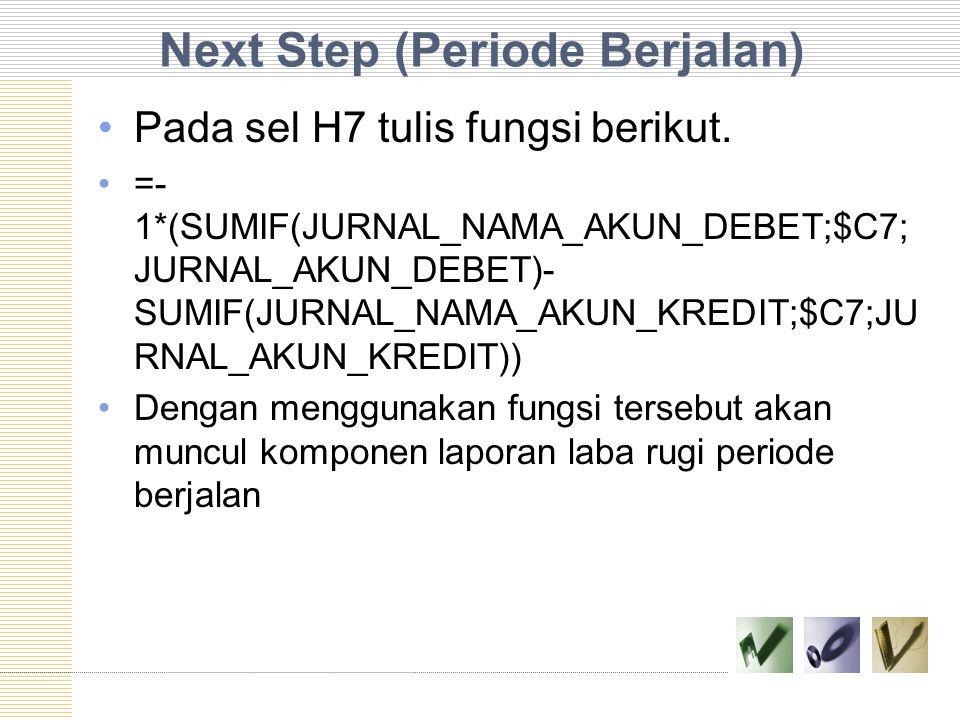 Next Step (Periode Berjalan)