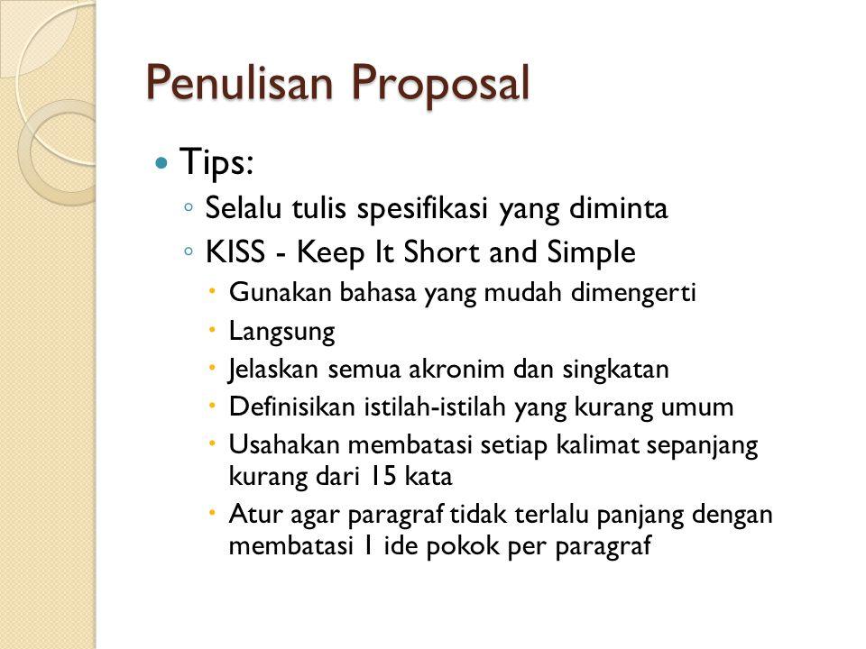 Penulisan Proposal Tips: Selalu tulis spesifikasi yang diminta