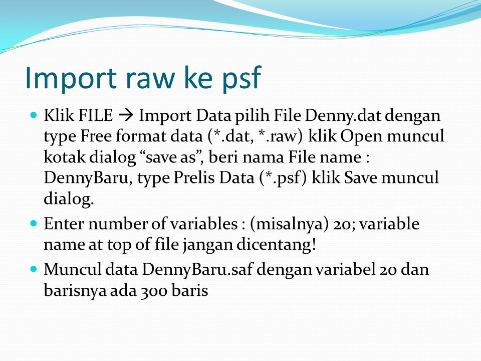 Import raw ke psf