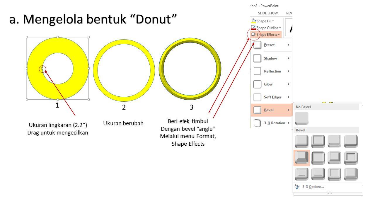 a. Mengelola bentuk Donut