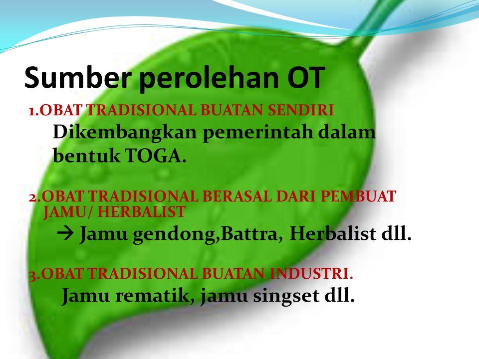 Sumber perolehan OT Dikembangkan pemerintah dalam bentuk TOGA.