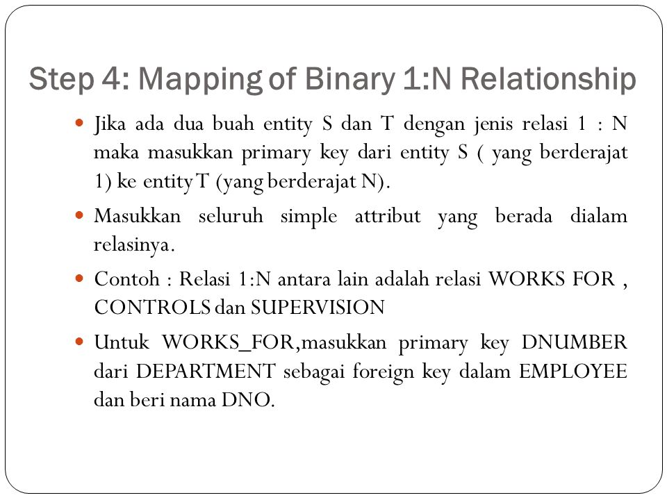 Step 4: Mapping of Binary 1:N Relationship