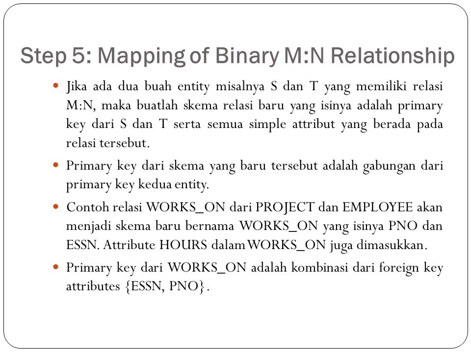 Step 5: Mapping of Binary M:N Relationship