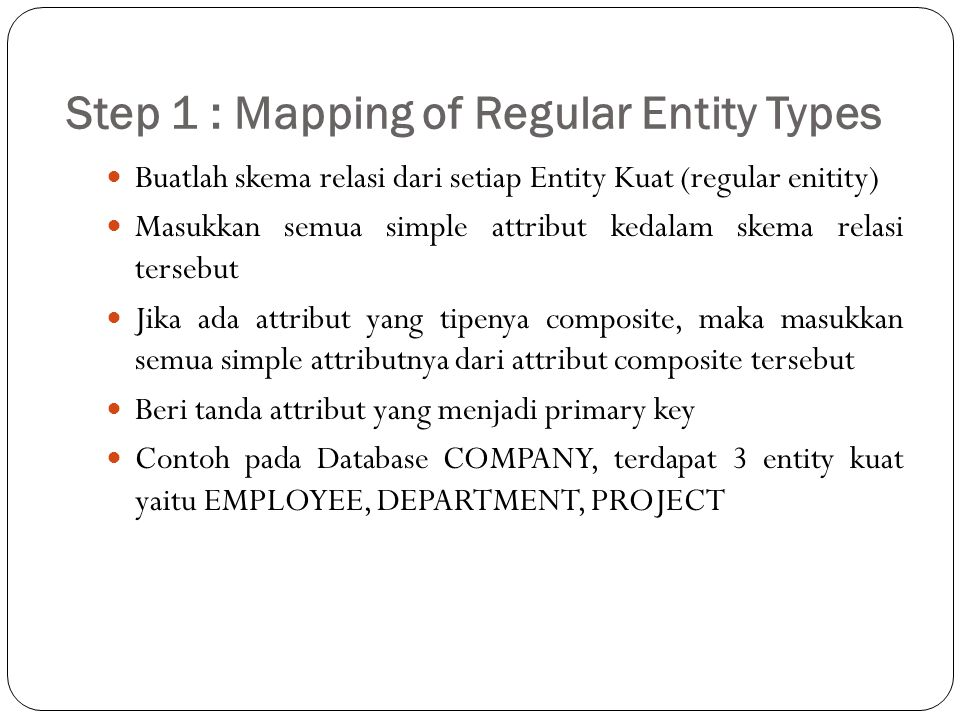 Step 1 : Mapping of Regular Entity Types