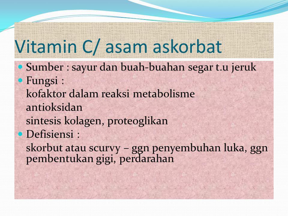 Vitamin C/ asam askorbat