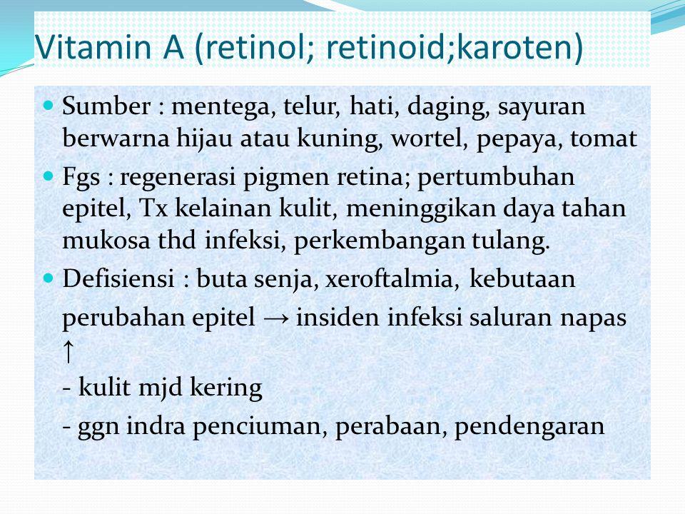 Vitamin A (retinol; retinoid;karoten)