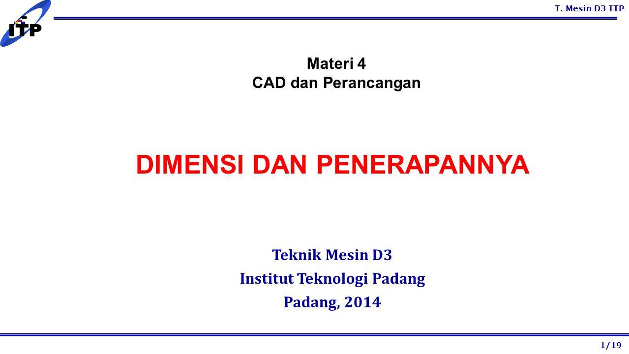 DIMENSI DAN PENERAPANNYA Institut Teknologi Padang