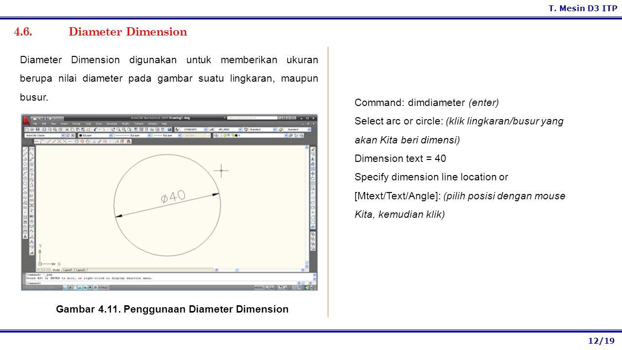 Gambar 4.11. Penggunaan Diameter Dimension