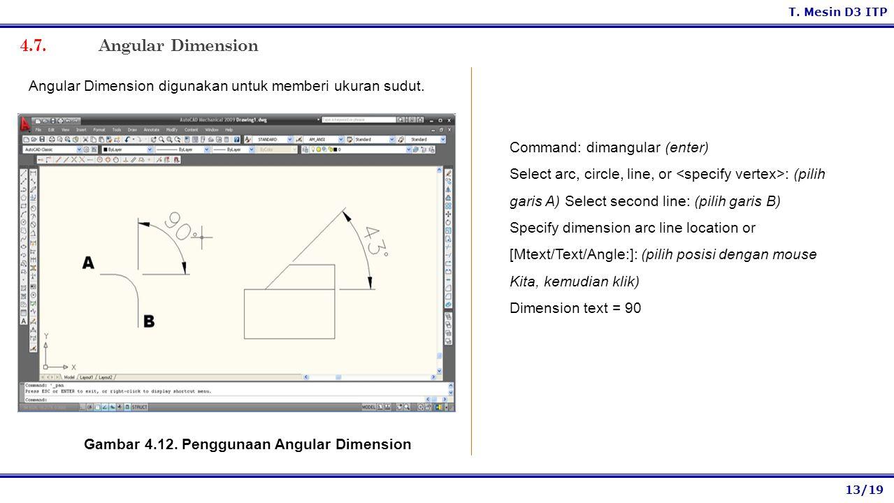 Gambar 4.12. Penggunaan Angular Dimension