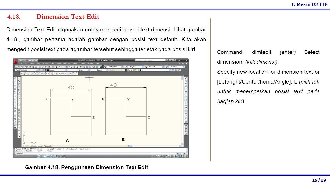 Gambar 4.18. Penggunaan Dimension Text Edit