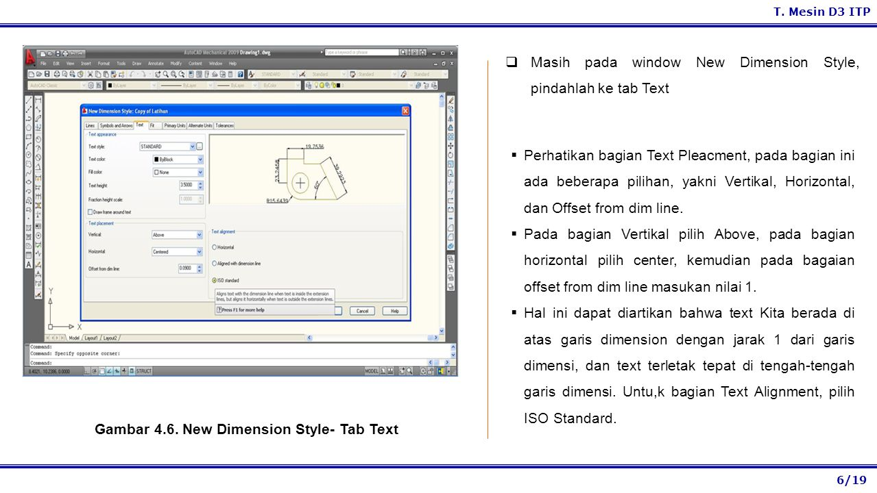 Gambar 4.6. New Dimension Style- Tab Text