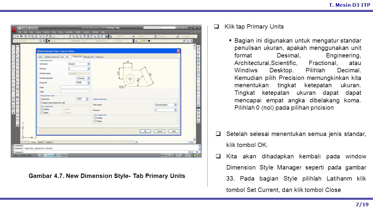 Gambar 4.7. New Dimension Style- Tab Primary Units