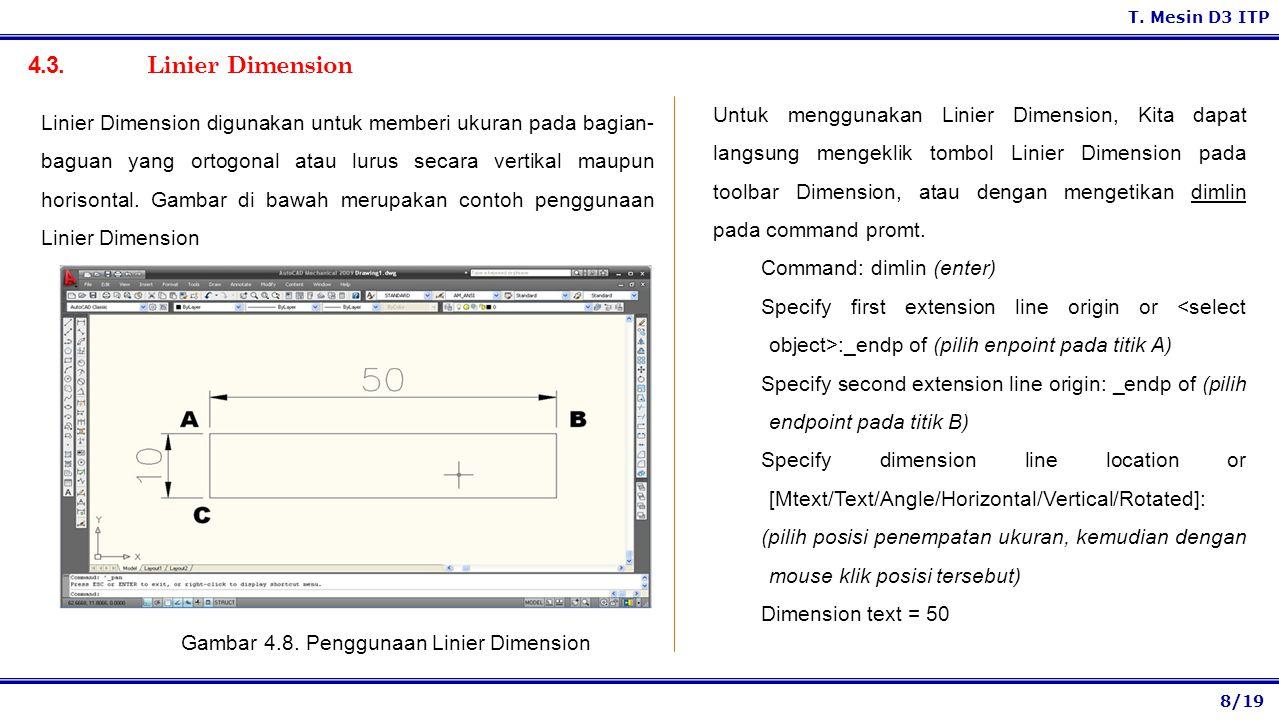 Gambar 4.8. Penggunaan Linier Dimension