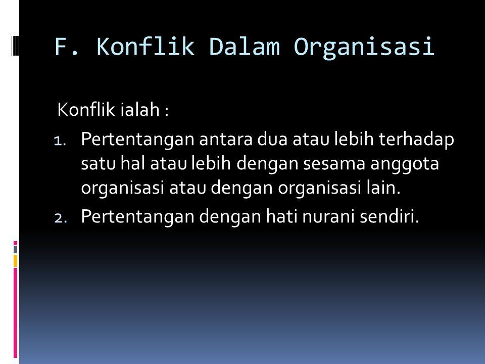 F. Konflik Dalam Organisasi