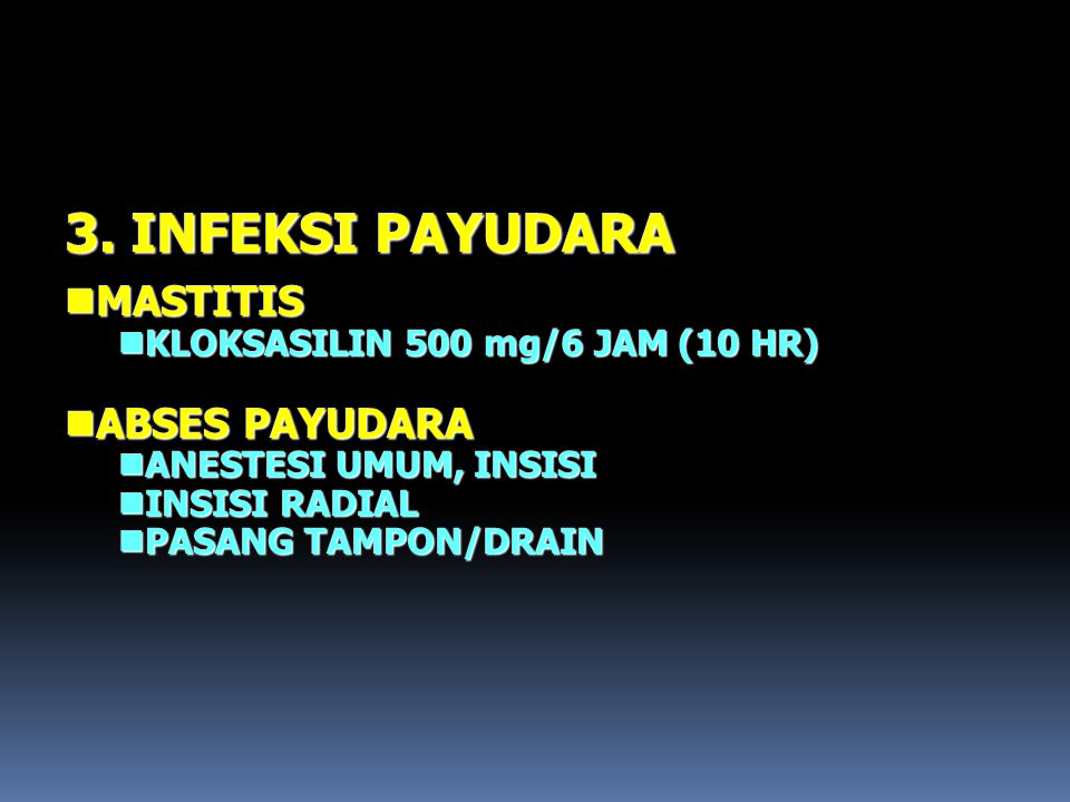 3. INFEKSI PAYUDARA MASTITIS ABSES PAYUDARA