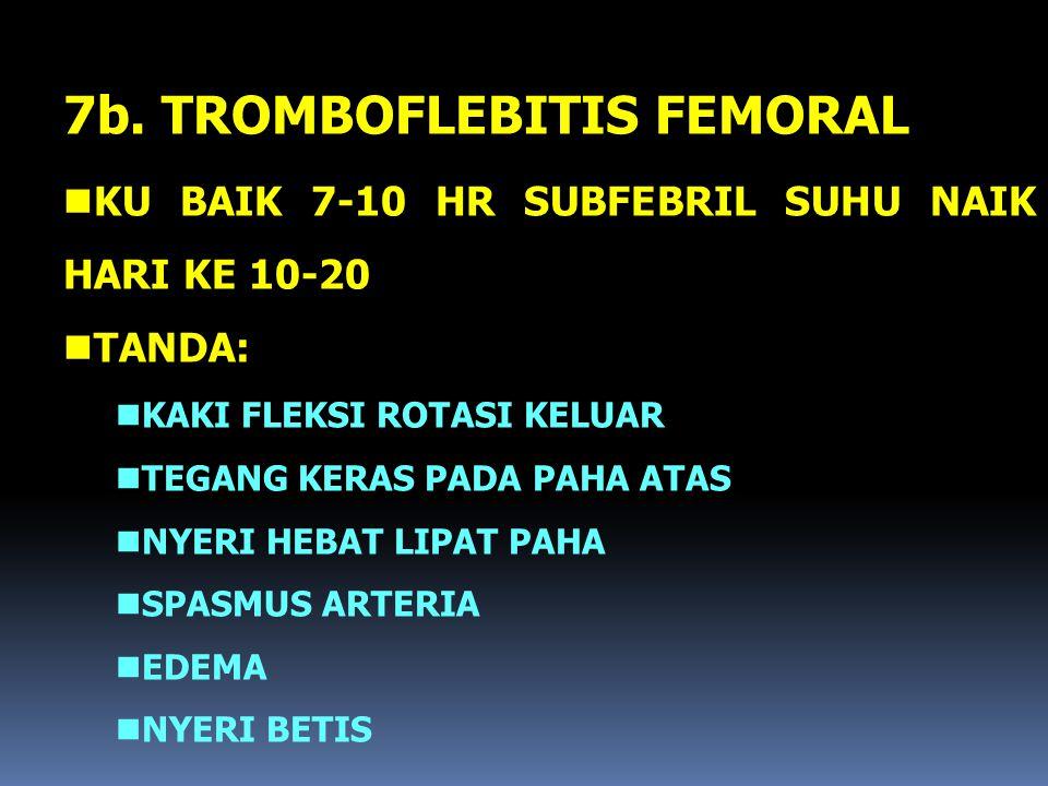 7b. TROMBOFLEBITIS FEMORAL