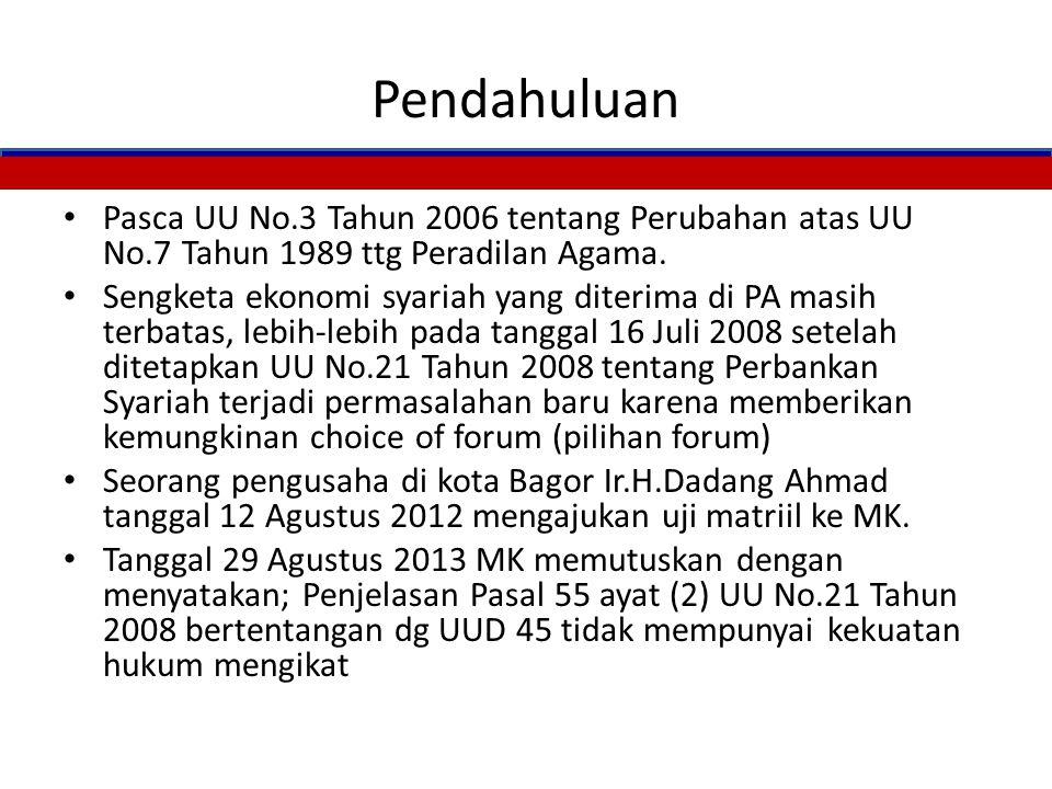 Pendahuluan Pasca UU No.3 Tahun 2006 tentang Perubahan atas UU No.7 Tahun 1989 ttg Peradilan Agama.