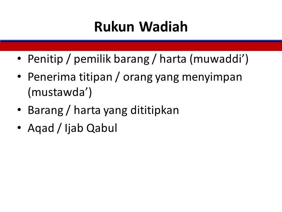 Rukun Wadiah Penitip / pemilik barang / harta (muwaddi')