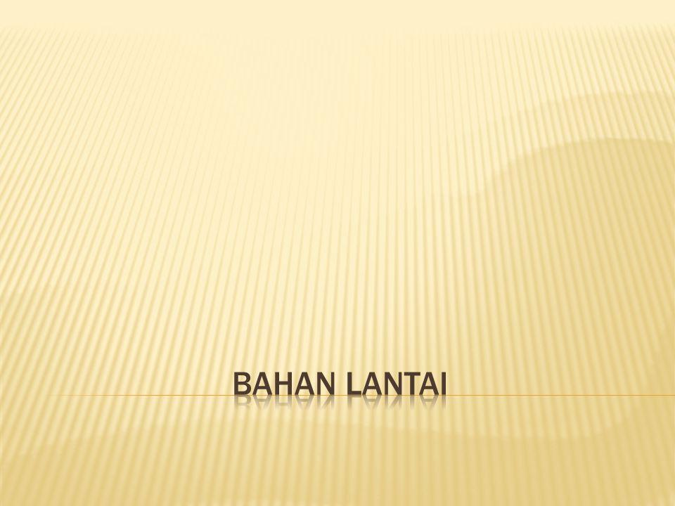 BAHAN LANTAI
