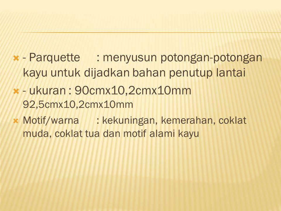 - ukuran : 90cmx10,2cmx10mm 92,5cmx10,2cmx10mm