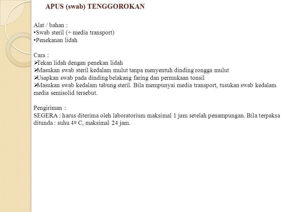 APUS (swab) TENGGOROKAN