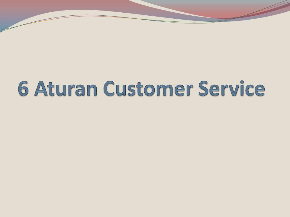 6 Aturan Customer Service