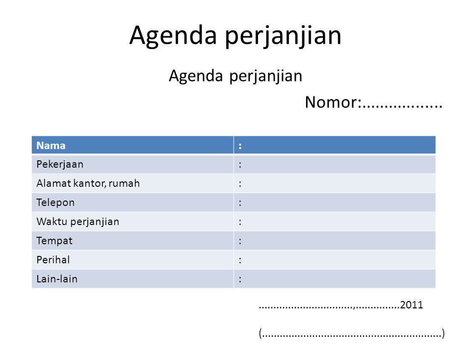 Agenda perjanjian Nomor:..................