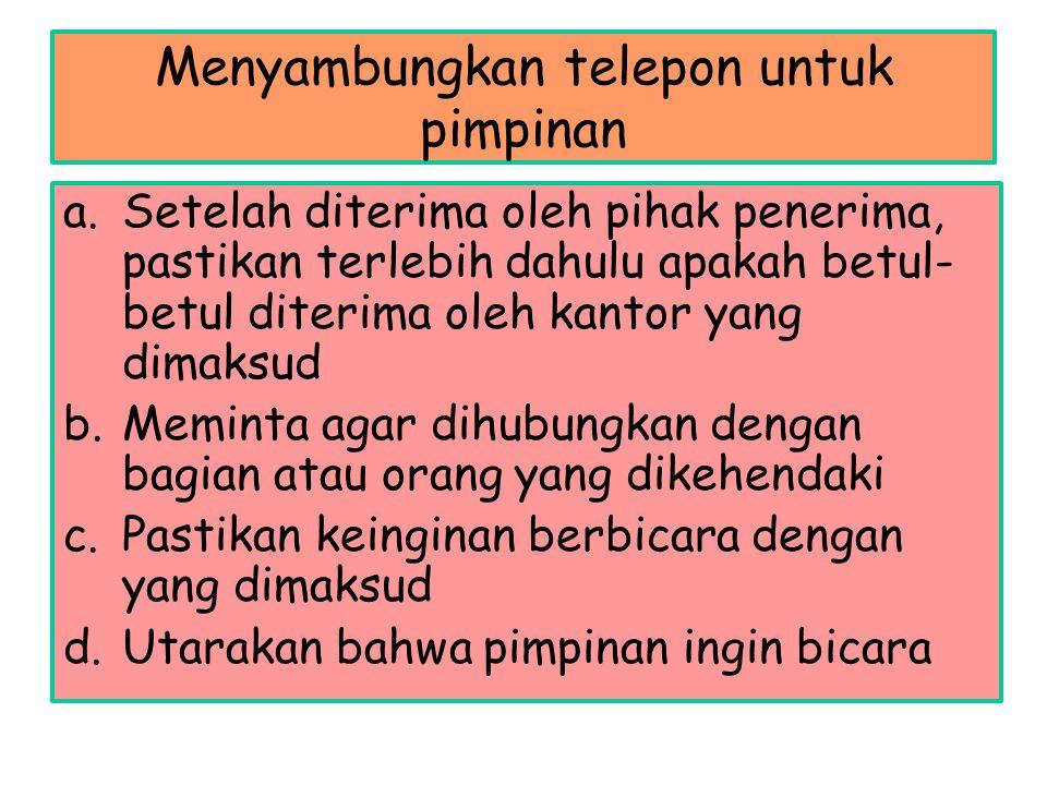 Menyambungkan telepon untuk pimpinan