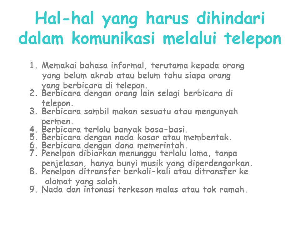 Hal-hal yang harus dihindari dalam komunikasi melalui telepon