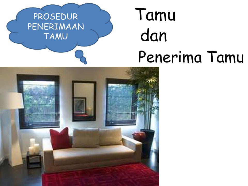PROSEDUR PENERIMAAN TAMU