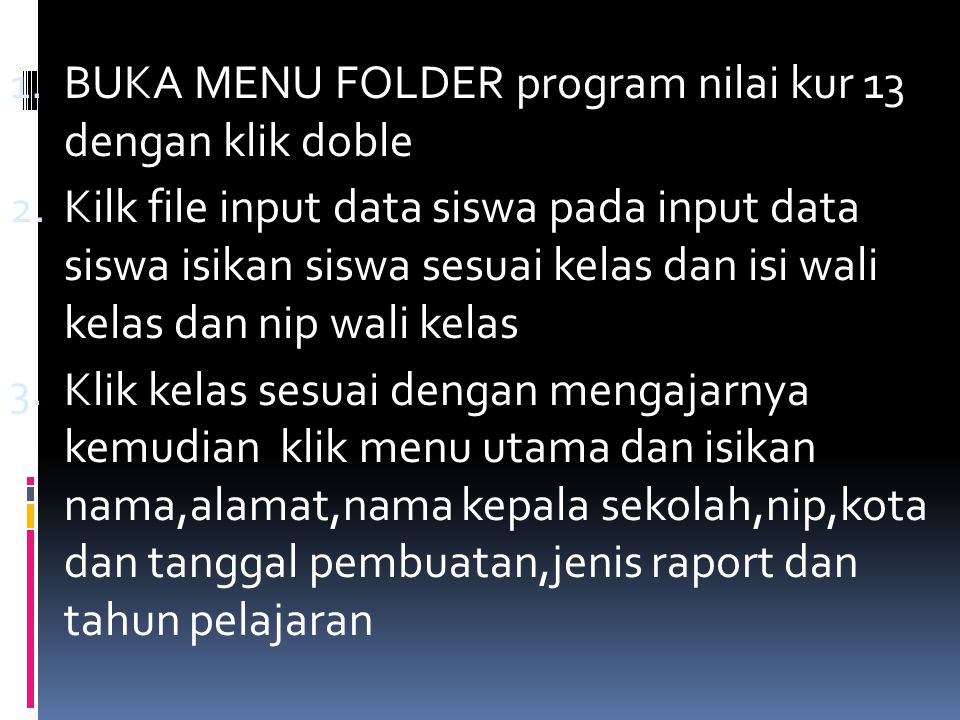 BUKA MENU FOLDER program nilai kur 13 dengan klik doble