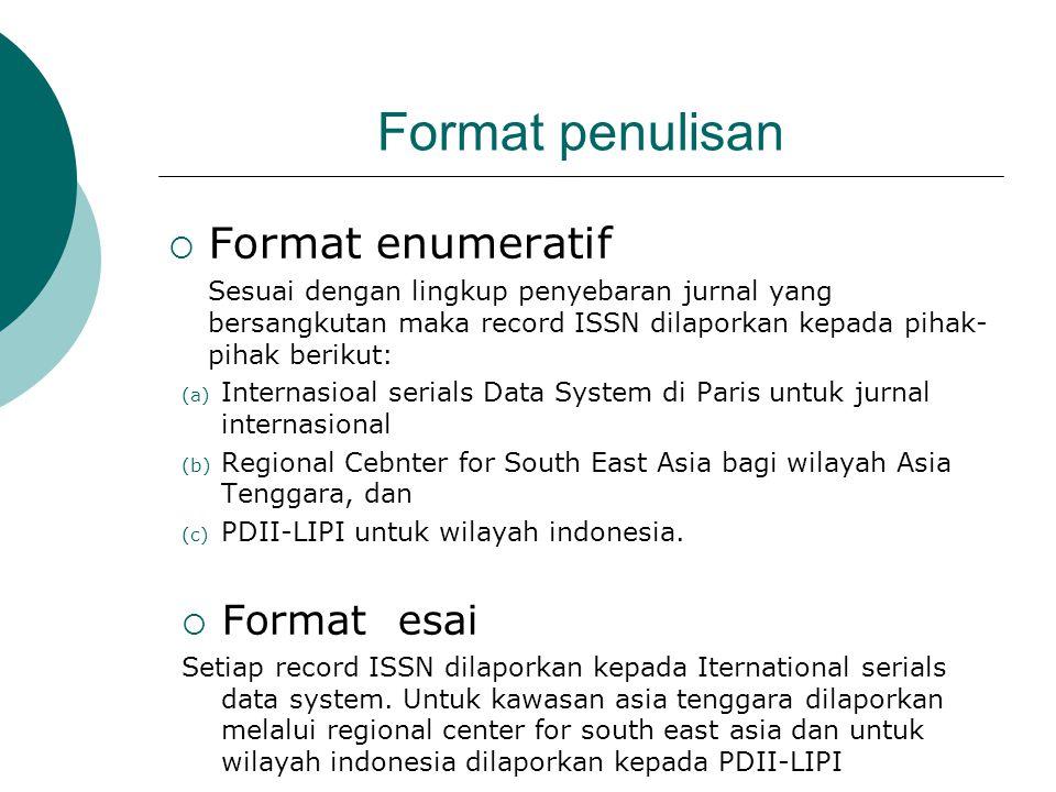 Format penulisan Format enumeratif Format esai